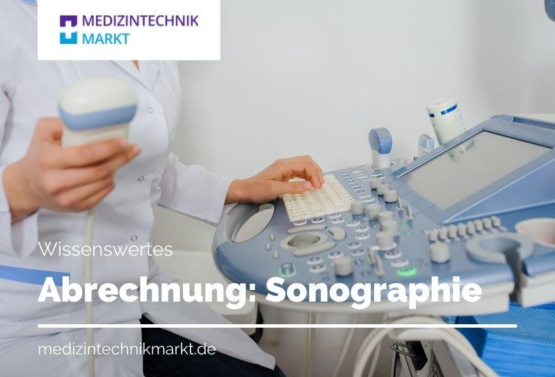 Sonographie Abrechnung nach EBM, GOÄ und GOT
